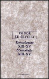 Etymologie XIII-XV