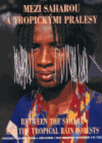 Mezi Saharou a tropickými pralesy - Lidé z pohoří Mandara(brož.)