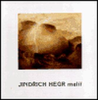 Jindřich Hegr - malíř