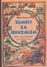 Zemřít za Jeruzalém
