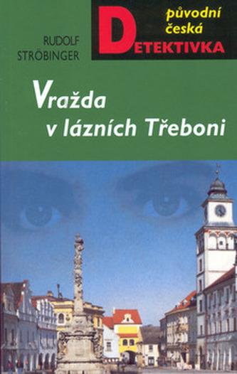 Vražda v lázních Třeboni