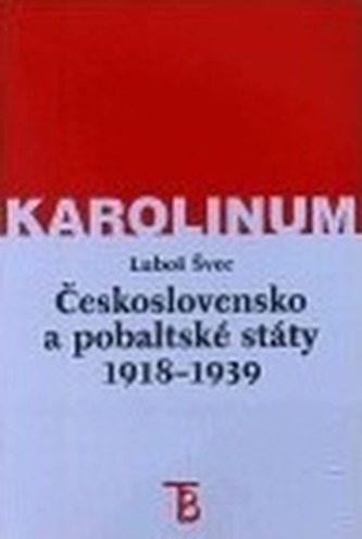 Československo a pobaltské státy v letech 1918-1939