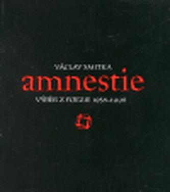 Amnestie - výběr z poezie 1958-1998