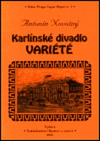 Karlínské divadlo Variété - Antonín Novotný