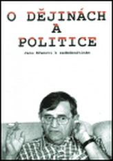 O dějinách a politice