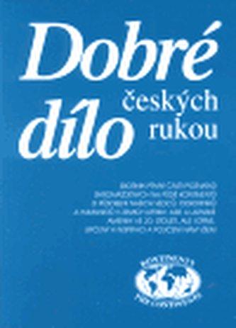 Dobré dílo českých rukou - část první