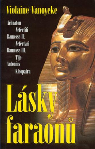 Lásky faraonů I.