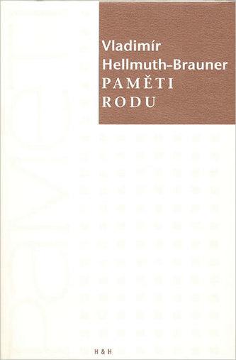 Paměti rodu - Vladimír Hellmuth-Brauner