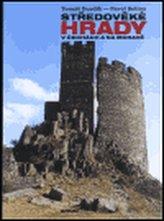 Středověké hrady v Čechách a na Moravě