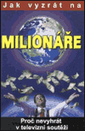 Jak vyzrát na milionáře