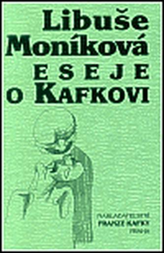 Eseje o Kafkovi