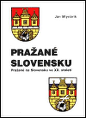 Pražané Slovensku