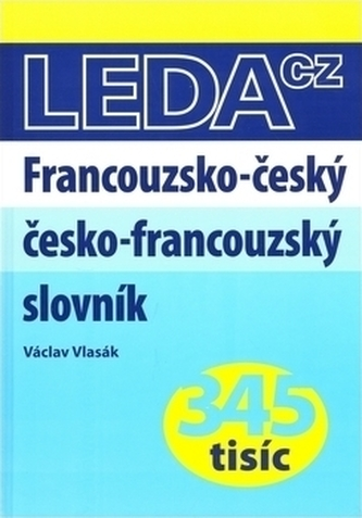 Francouzsko-český, česko-francouzský slovník - Václav Vlasák