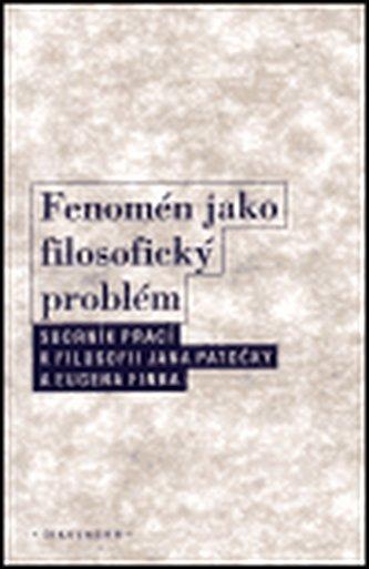 Fenomén jako filosofický problém