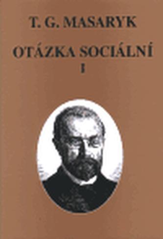 Otázka sociální I., II.
