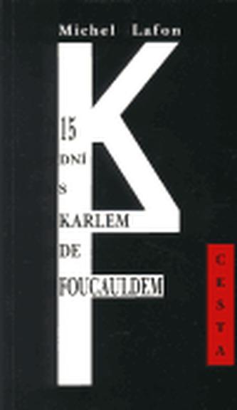 15 dní s Karlem de Foucaldem