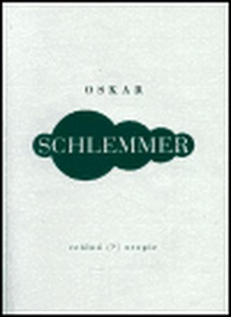 Dopisy deníky texty - Schlemmer