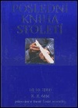 Poslední kniha století / The Last Book of the Century
