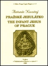 Pražská Jezulátko / The Infant Jesus of Prague