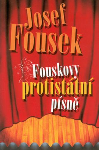Fouskovy protistátní písně