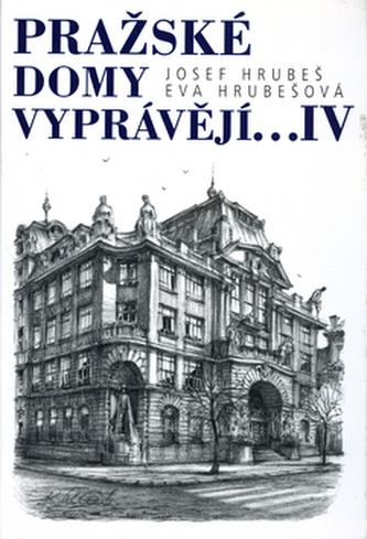 Pražské domy vyprávějí... IV