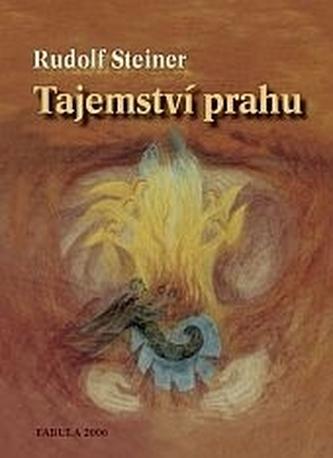 Tajemství prahu - Rudolf Steiner