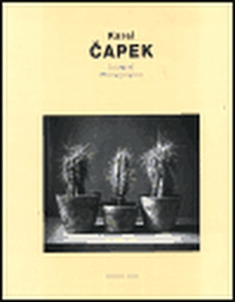 Karel Čapek - Fotograf /Photographer