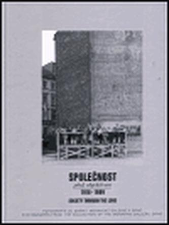 Společnost před objektivem 1918-1989