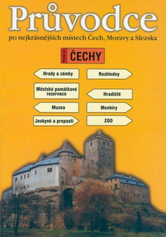 Průvodce po nejkrásnějších místech Čech, Moravy a Slezska