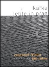 Kafka lebte in Prag