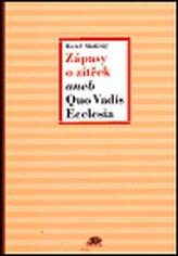 Zápasy a zítřek aneb Quo Vadis Ecclesia