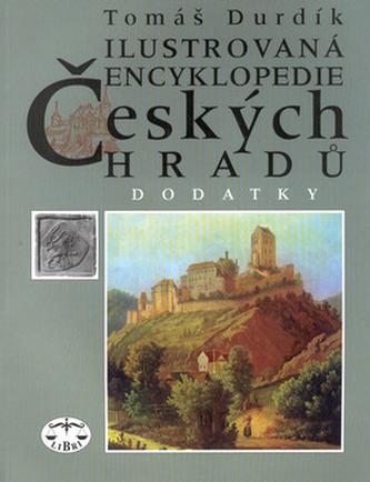 Ilustrovaná encyklopedie Českých hradů Dodatky