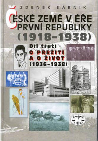 České země v éře První republiky 1918 - 1938 Díl třetí