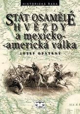 Stát osamělé hvězdy a mexicko-americká vállka
