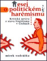 Esej o politickém harémisku