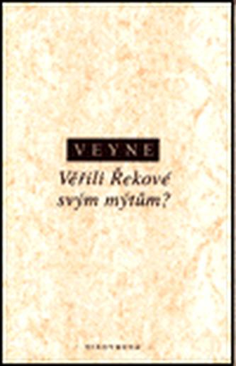 Věřili Řekové svým mýtům?