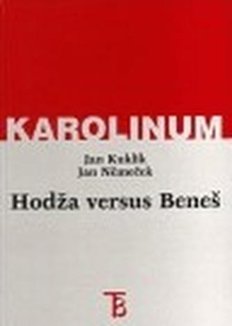 Hodža versus Beneš