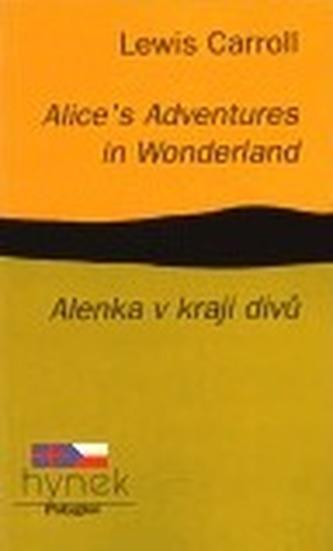 Alice´s Adventures in Wonderland / Alenka v kraji divů