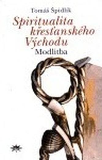 Spiritualita křesťanského Východu II.