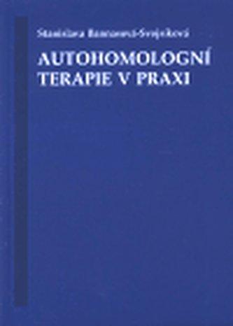 Autohomologní terapie v praxi