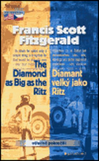 The Diamond as Big as the Ritz/ Diamant velký jako Ritz