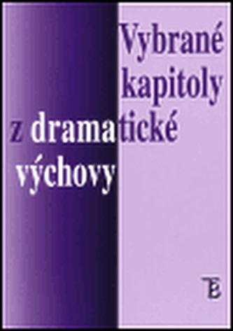 Vybrané kapitoly z dramatické výchovy