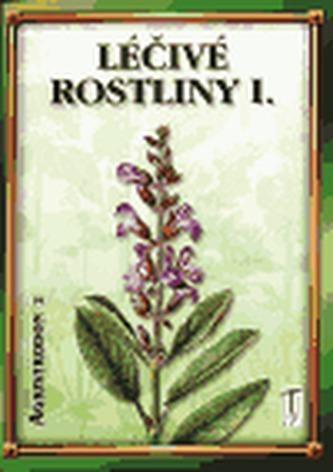 Léčivé rostliny I.