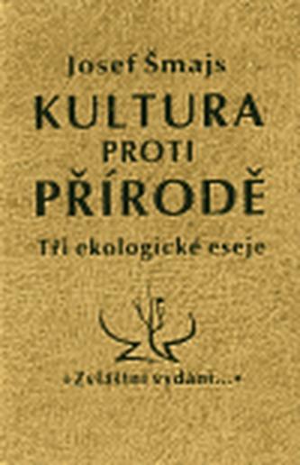 Kultura proti přírodě