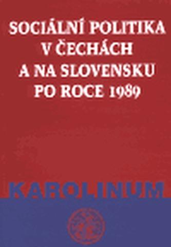 Sociální politika v Čechách a na Slovensku po roce 1989