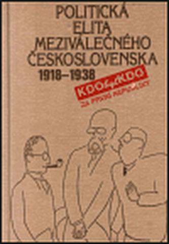 Politická elita meziválečného Československa 1918-1938