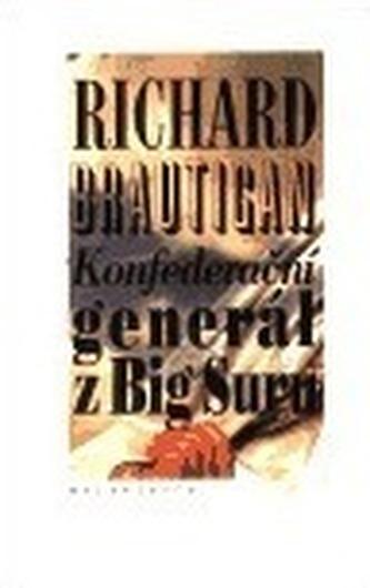 Konfederační generál z Big Suru