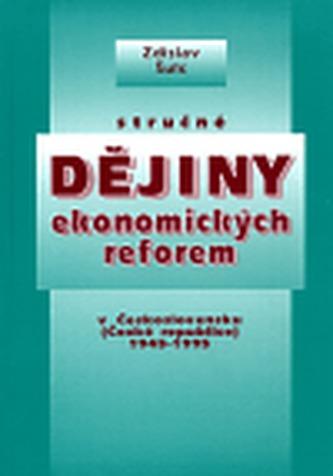 Stručné dějiny ekonomických reforem Československu (České republice) 1945 - 1995