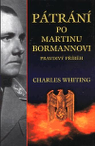 Pátrání po Martinu Bormannovi
