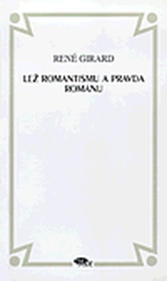Lež romantismu a pravda románu
